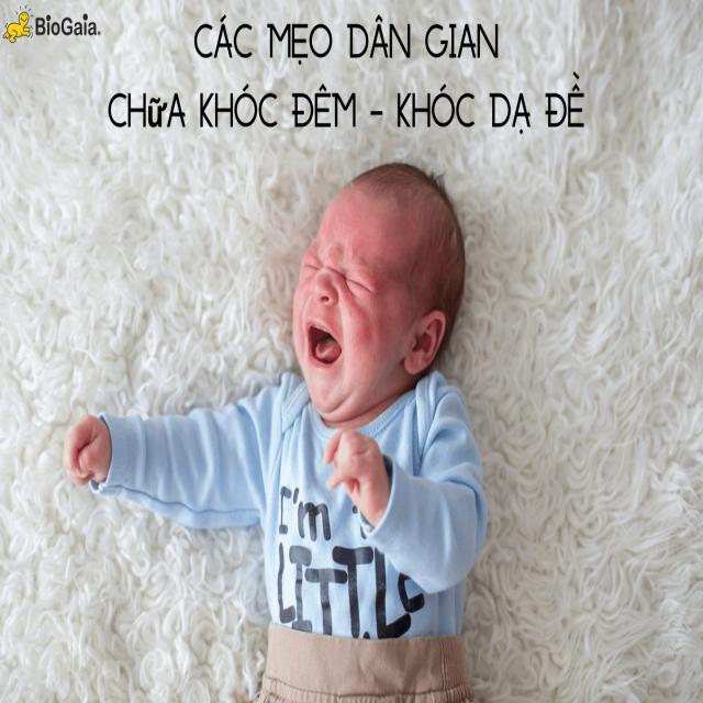 Các mẹo dân gian chữa khóc dạ đề (khóc đêm) ở trẻ sơ sinh